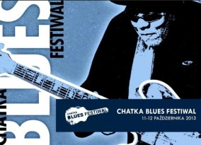 Chatka Blues Festiwal 2013