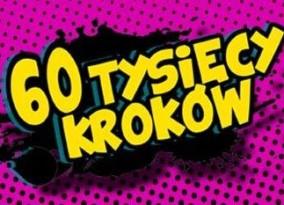 """Podsumowanie akcji """"60 Tysięcy Kroków"""""""