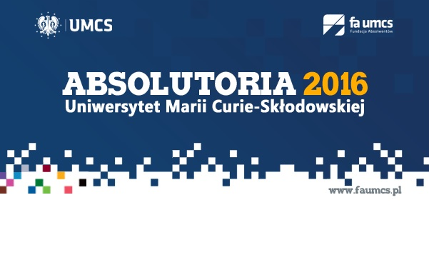 Absolutoria UMCS 2016 – zapisy
