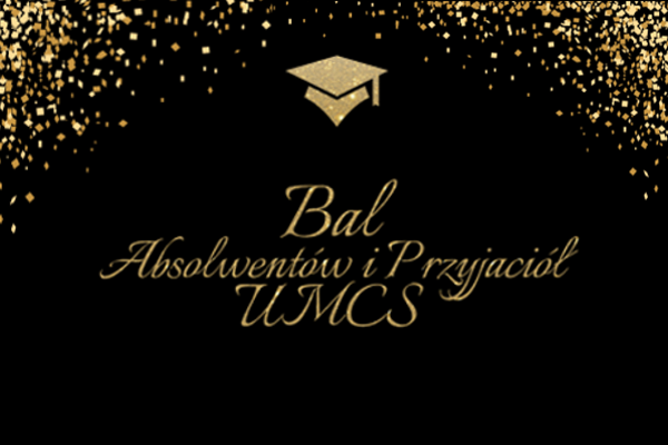 Bal Absolwentów i Przyjaciół UMCS