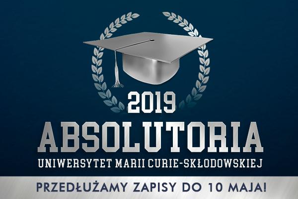 Przedłużamy zapisy na Absolutoria UMCS 2019!